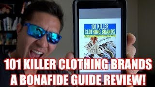 101 KILLER CLOTHING BRANDS - A BONAFIDE GUIDE REVIEW!