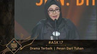 #ASK17   Drama Terbaik   Pesan Dari Tuhan