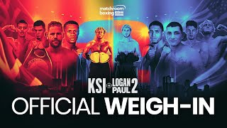 KSI vs. Logan Paul 2 Weigh In [OFFICIAL LIVE STREAM]