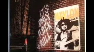 "Waylon Jennings ""It's Only Rock 'n' Roll"""