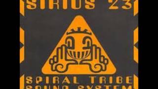 Spiral Tribe-Sirius 23