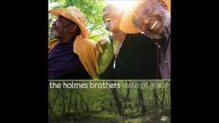 The Holmes Brothers - You