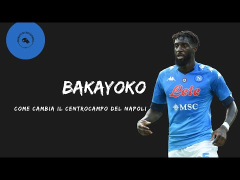 Bakayoko al Napoli: perché è l'acquisto perfetto per Gattuso e come cambia il centrocampo azzurro