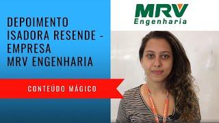 Depoimento Isadora Resende - MRV Engenharia - Conteúdo Mágico