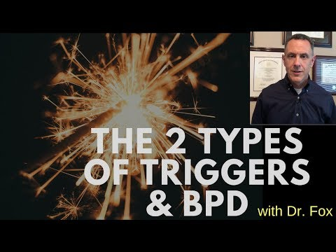 The Two Types of Triggers and Borderline Personality Disorder