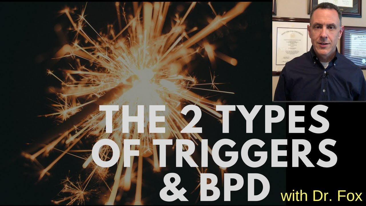 The Two Types of Triggers and Borderline