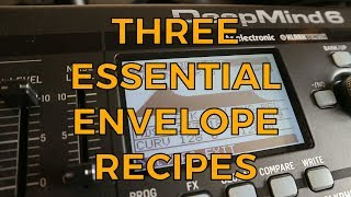Three Essential Envelope Recipes for Every Synthesist!