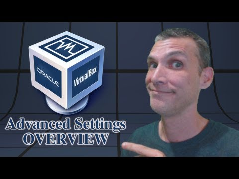 Virtualbox Advanced Settings Overview