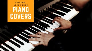 Sad OPM Love Songs Piano Covers | Mood Melody