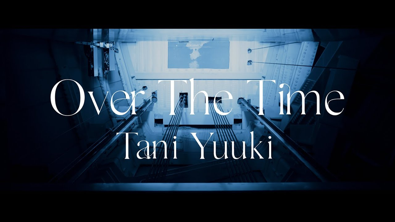 Over The Time - Tani Yuuki (Official Lyric Video)【short ver.】