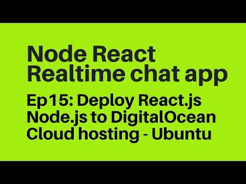 Ep15: Deploy Node js React js to DigitalOcean Cloud Hosting Ubuntu 16.04