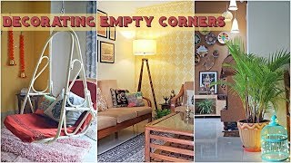 Ways To Decorate Empty Corners In Home | Decorating An Empty Space