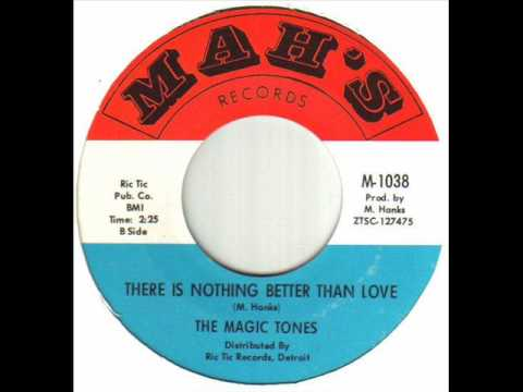 The Magic Tones - There Is Nothing Better Than Love.wmv