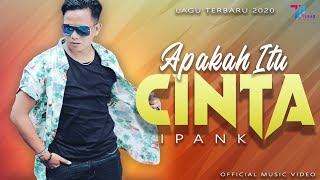 Download Lagu Ipank Apakah Itu Cinta Official Music Video Lagu Terbaru 2020 MP3