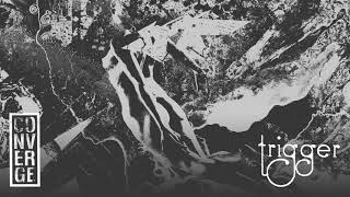 """Converge - """"Trigger"""" (Full Album Stream)"""