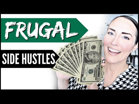 💰FRUGAL SIDE HUSTLES 2019 ● SIDE HUSTLES IDEAS FOR EXTRA MONEY FROM HOME ONLINE STREAMS OF INCOME