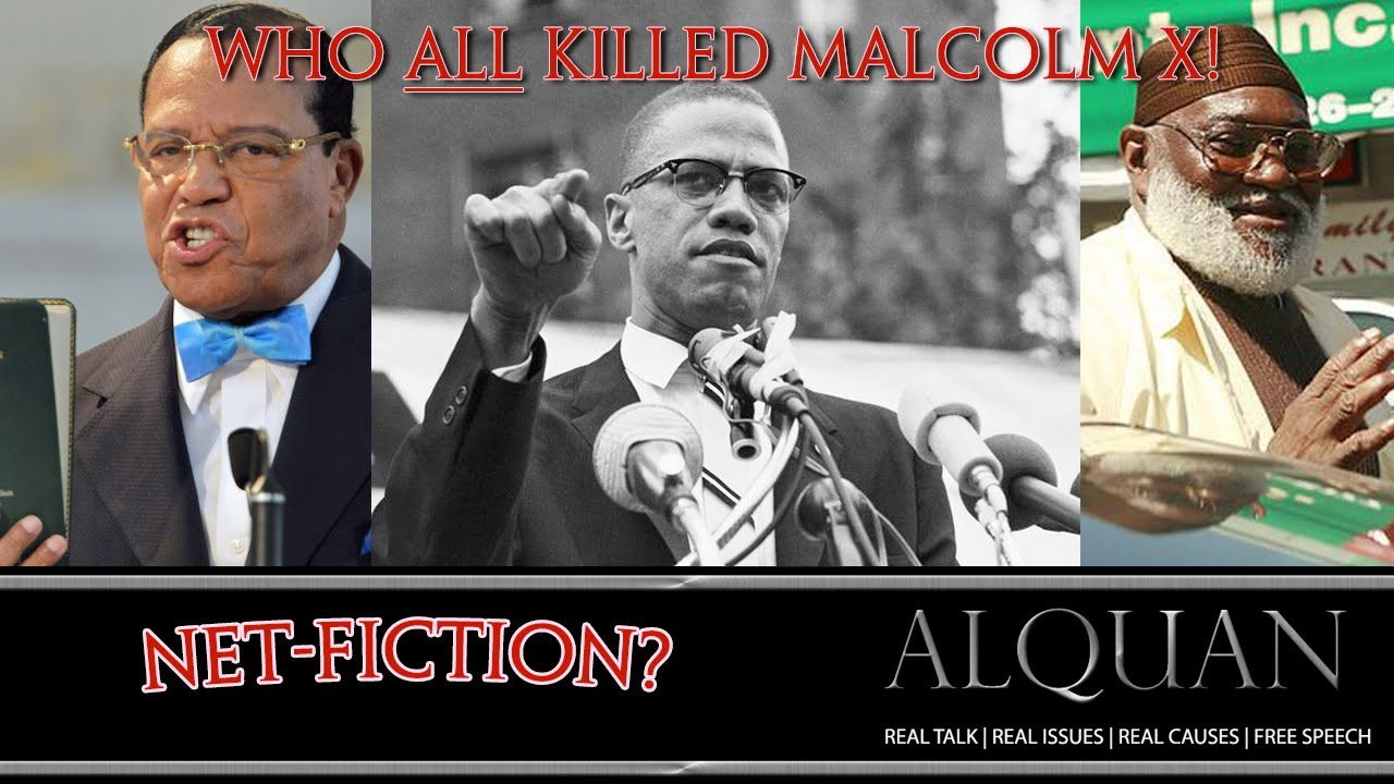 Who ALL Killed Malcolm X?