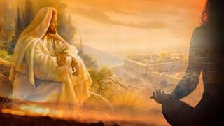 Медитация и Иисус Христос