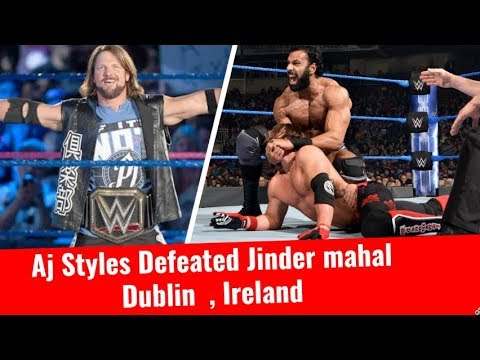 Aj Styles Defeated Jinder Mahal Before Survivor Series 2017 WWE SmackDown Live Event Dublin Ireland