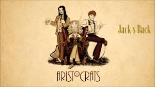 Video The Aristocrats - Jack s Back (Tres Caballeros) HD download MP3, 3GP, MP4, WEBM, AVI, FLV September 2017