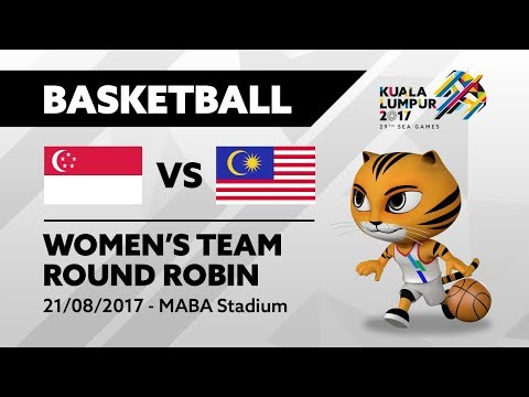 KL2017 29th SEA Games |  Women's Basketball - SGP 🇸🇬 vs MAS 🇲🇾 | 21/08/2017