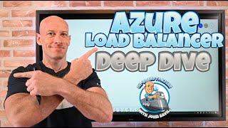 Azure Load Balancer Deep Dive