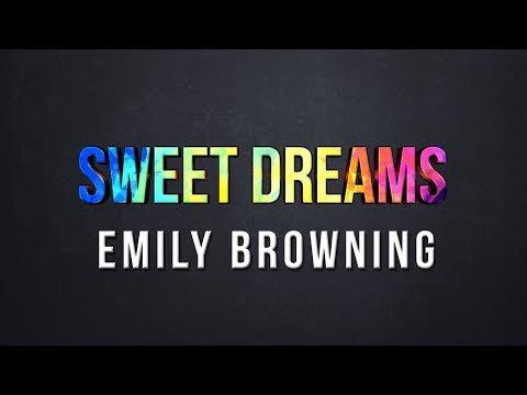 Sweet Dreams - Emily Browning (Lyrics)