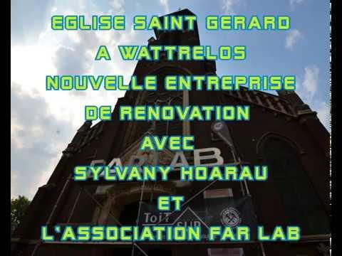 Eglise Saint Gérard à Wattrelos une nouvelle aventure avec Sylvani HOARAU et le FAR LAB