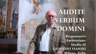 AUDITE VERBUM DOMINI, Ambrosiano, Studio di Giovanni Vianini, Milano, It.