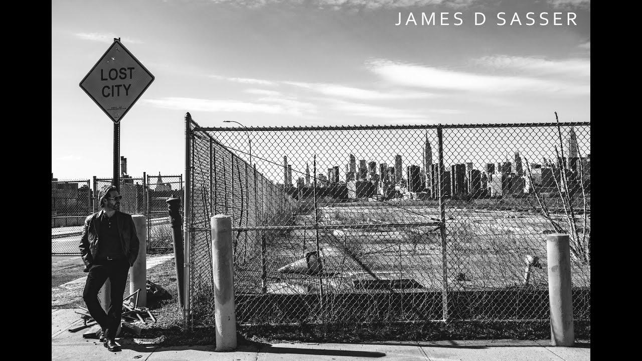 LOST CITY - James D Sasser - Debut Single