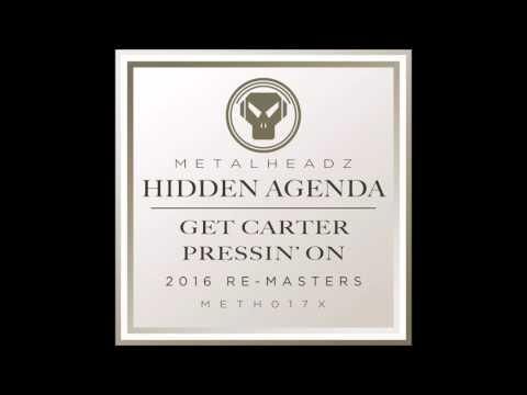 Hidden Agenda - Pressin' On (2016 Remaster)