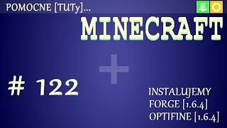 PL Jak zainstalować mody do Minecraft 1.6.4 - Instalacja Forge i OptiFine