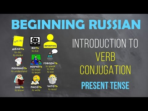 Beginning Russian: Introduction to Verb Conjugation