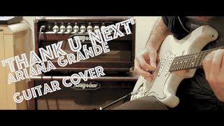 Ariana Grande: 'Thank U, Next' - Live Looping Guitar Cover Video