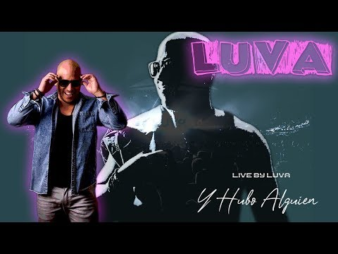 Marca Anthony -  Y Hubo Alguien Live By Luva