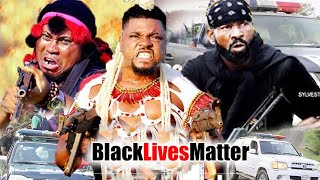 Black Lives Matter season 1 - [New Hit]  Sylvester Madu & Prince Iyke Trending Nollywood Movie