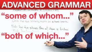 advanced english grammar adjective clauses quantifiers