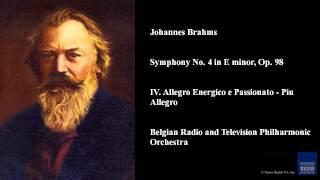 Johannes Brahms, Symphony No. 4 in E minor, Op. 98, IV. Allegro Energico e Passionato - Piu Allegro