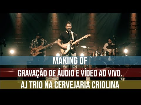 Making Of de gravação ao vivo (AJ Trio)