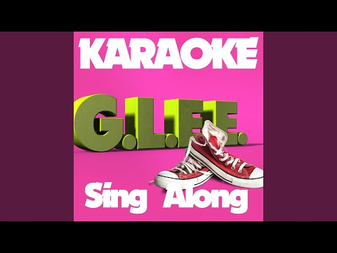 My Life Would Suck Without You (In The Style Of Glee Cast) (Karaoke Version)