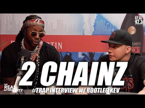 2 Chainz Interview w/ Bootleg Kev & The Real After Party