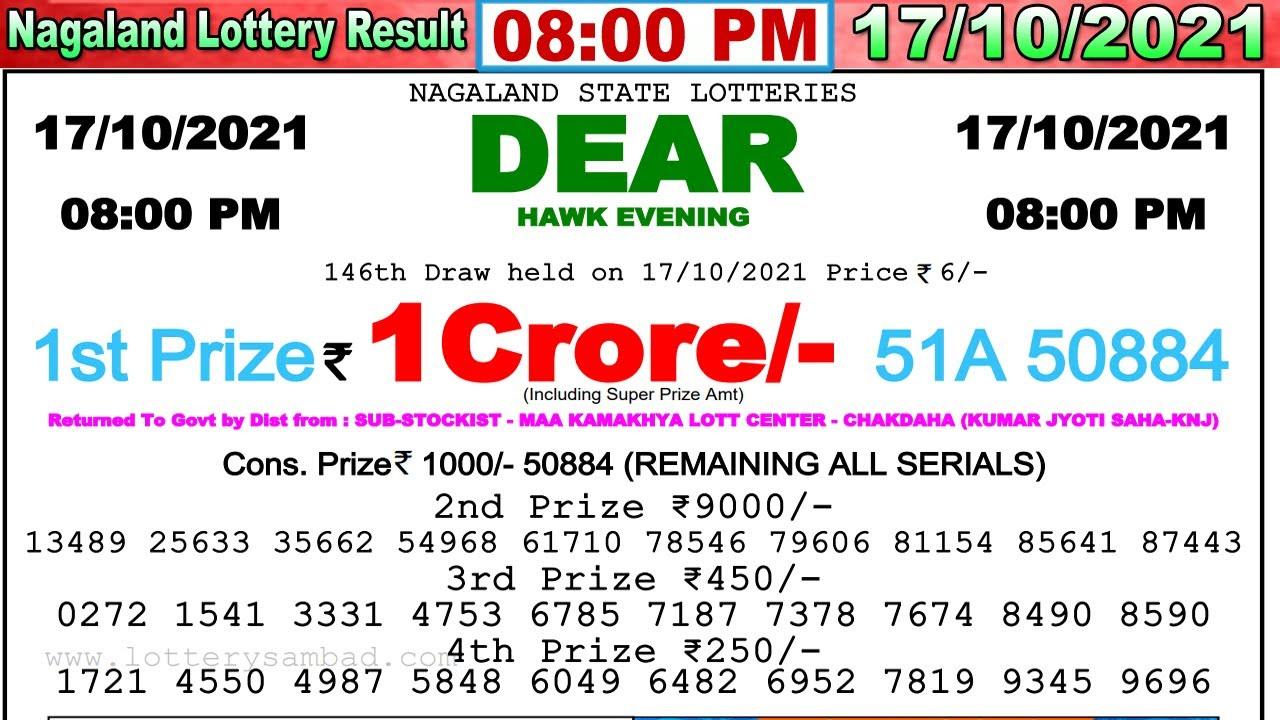 Lottery Sambad Result 08:00 PM 17/10/2021 Nagaland State Lottery Sambad Dear Lottery Live Result