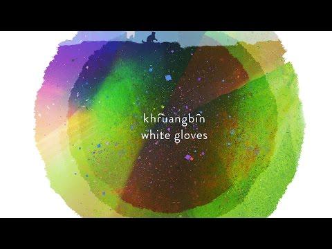 Khruangbin - White Gloves - Official Video