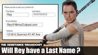 Will Rey Take on a Last Name by the End of Episode IX?