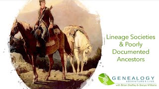 S02 E04 Genealogy Adventures Live: Lineage societies & poorly documented ancestors
