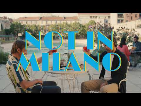Not in Milano | Milano is not just Business
