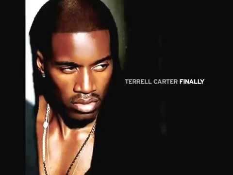 "Terrell Carter  ""Finally"""