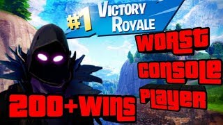 #1 Worst Console Player 200+ Wins Fortnite Battle Royale