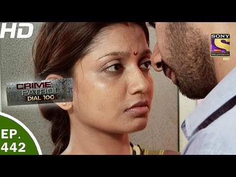 Crime Patrol Dial 100 - क्राइम पेट्रोल - Ep 442 - Pipla Triple Murder - 19th Apr, 2017
