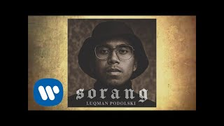 Luqman Podolski - Sorang [Official Lyric Video]